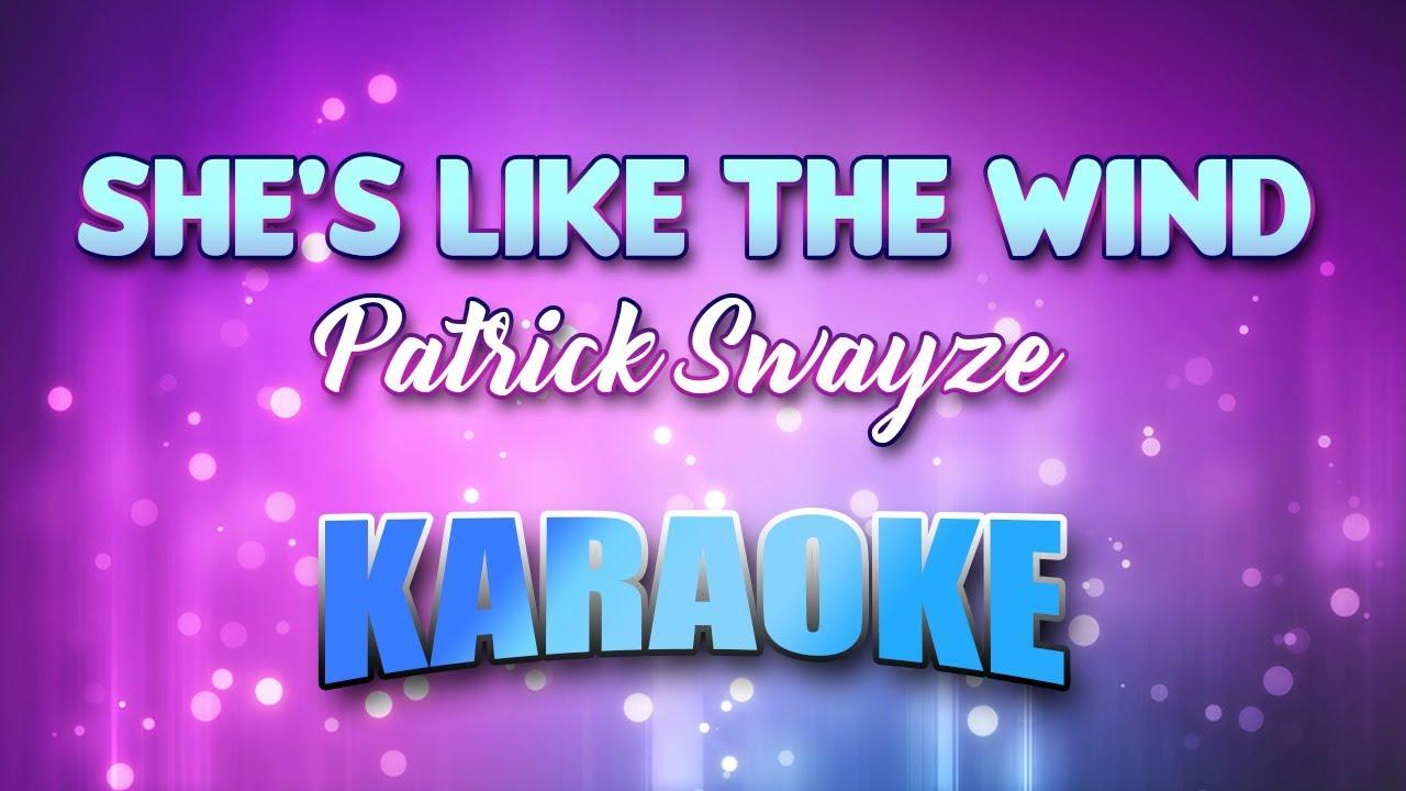 She's Like The Wind - Patrick Swayze (Karaoke version with ...