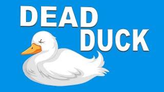 JOKE: Dead Duck