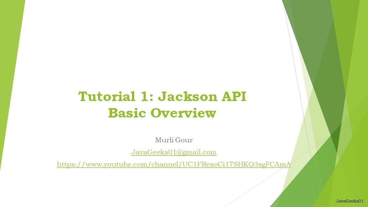 Tutorial1 java jackson api basic overview youtube tutorial1 java jackson api basic overview baditri Images
