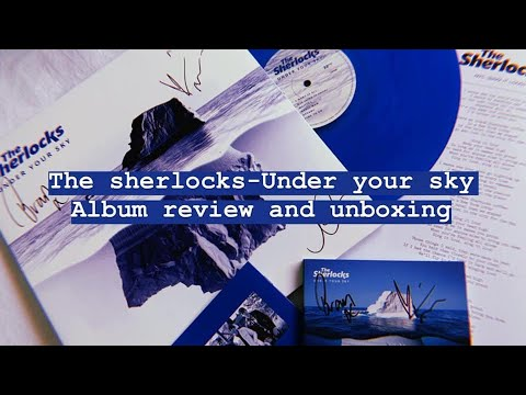 Unboxing The  Sherlocks - Under Your Sky Album & Review Mp3