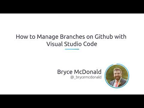 How To Manage Branches On GitHub With Visual Studio Code