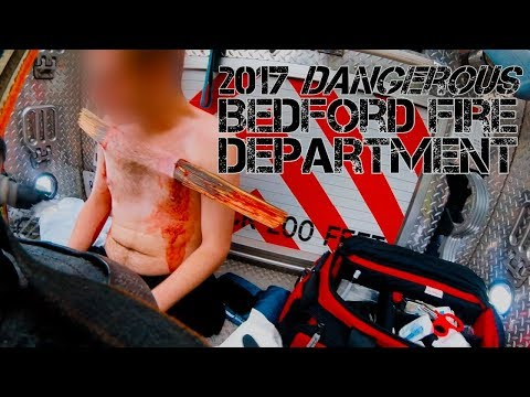 Bedford Fire Department 2017 - Dangerous