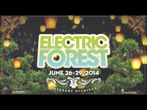 Electric Forest 2014 EDM Mix