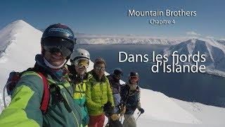 Dans les fjords d'Islande - Mountain Brothers, Chapitre 4