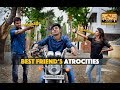 Best Friend's Atrocities - #NariKootam #2
