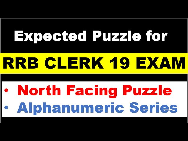 North Facing Puzzle for RRB CLERK Prelims EXAM - Fav Puzzle and MISC Question for IBPS