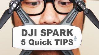 DJI Spark 5 Tips & Tricks