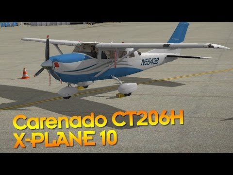 Carenado CT206H Stationair Review - X-Plane 10