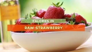 Calories In Strawberry [raw, Strawberry Cake Strawberry Ice Cream]