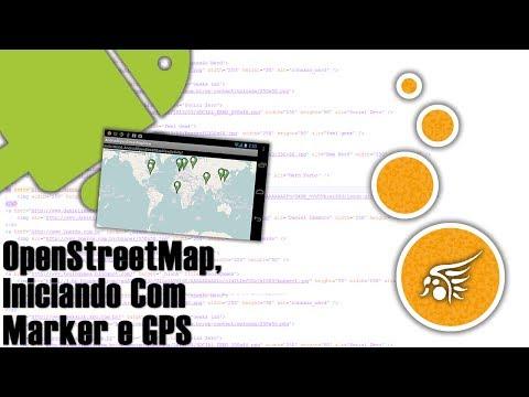 OpenStreetMap no Android, Iniciando com Marker e GPS