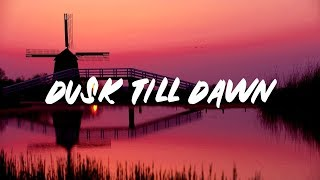 Video ZAYN - Dusk Till Dawn (Lyrics) ft. Sia download MP3, 3GP, MP4, WEBM, AVI, FLV Juni 2018