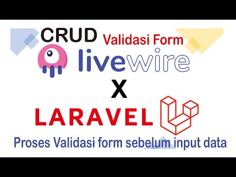 Crud Livewire Laravel-validasi Form Livewire Part 4
