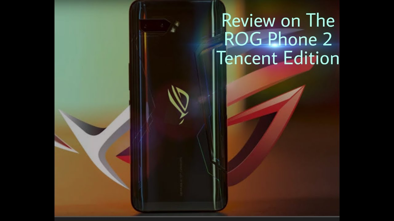 Asus ROG 2 Tencent Edition Full Review