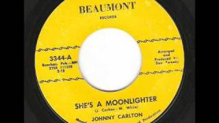 Johnny Carlton - Shes a Moonlighter ( Killer early 60