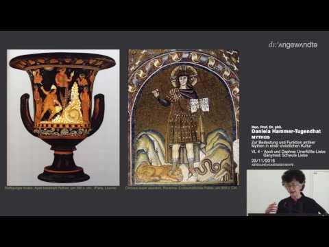 Mythen in der ch. Kultur - Vorlesung 4 - Apoll und Daphne: Unerfüllte Liebe; Ganymed: Schwule Liebe