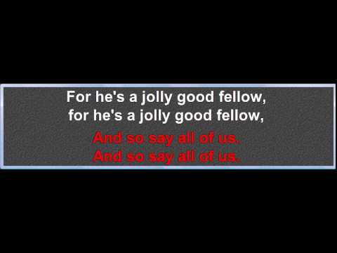 Jolly Good Fellow (traditional) karaoke, melody and lyrics