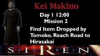 [Forbidden Siren] Kei Makino: Day 1 12:00 (mission 2)
