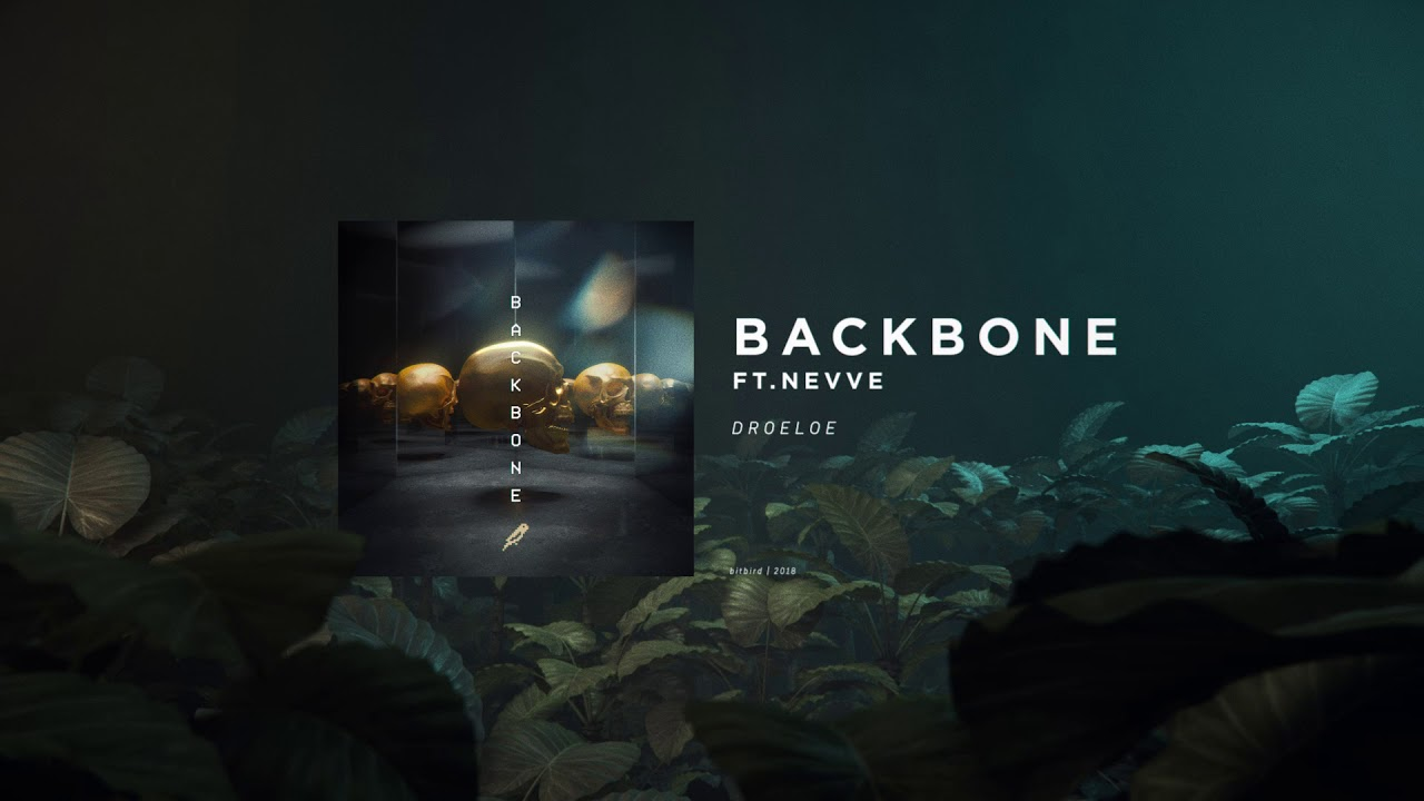 DROELOE - BACKBONE (ft. Nevve) - YouTube