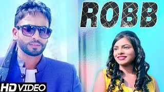 Robb || Navjeet Jolly || Official Full Song || Latest Punjabi Songs 2015