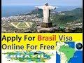 Brazil Visa (How To Apply)