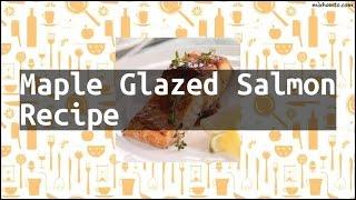 Recipe Maple Glazed Salmon Recipe