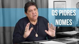 Os PIORES nomes que existem | Numerologia Cabalística | Prof. Carlos Rosa