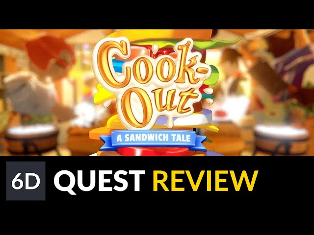 Cook-Out | Oculus Quest Game Review