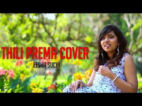 Uruvi - Thili Prema cover | Eesha Suchi