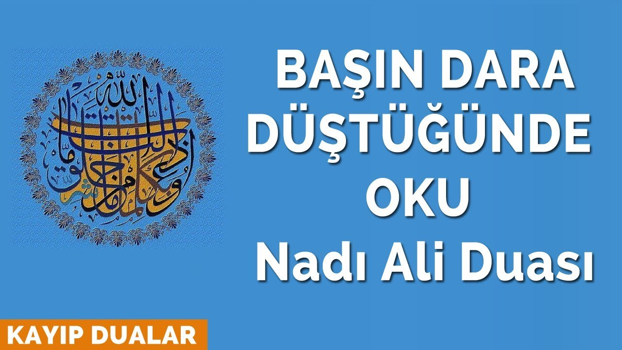 Basin Dara Dustugunde Oku Nadi Ali Duasi Youtube