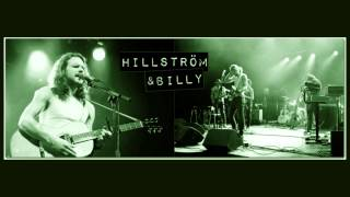 Hillström & Billy - Walk With Me For A While
