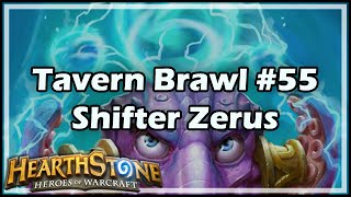 [Hearthstone] Tavern Brawl #55: Shifter Zerus