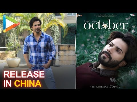 """We are planning to release October in China"":Varun Dhawan"