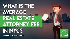 What Is the Average Real Estate Attorney Fee in NYC? (2020) | Hauseit® NYC