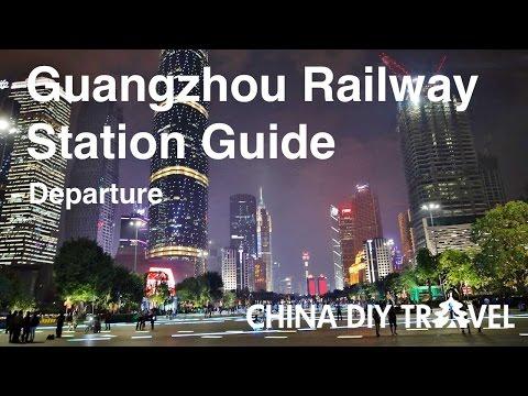 Guangzhou Railway Station Guide - departure