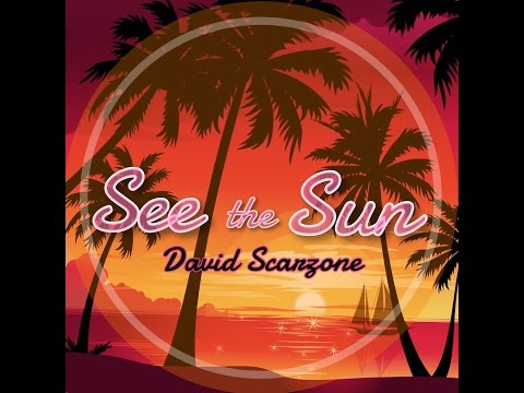David Scarzone - See the Sun (Official Audio)