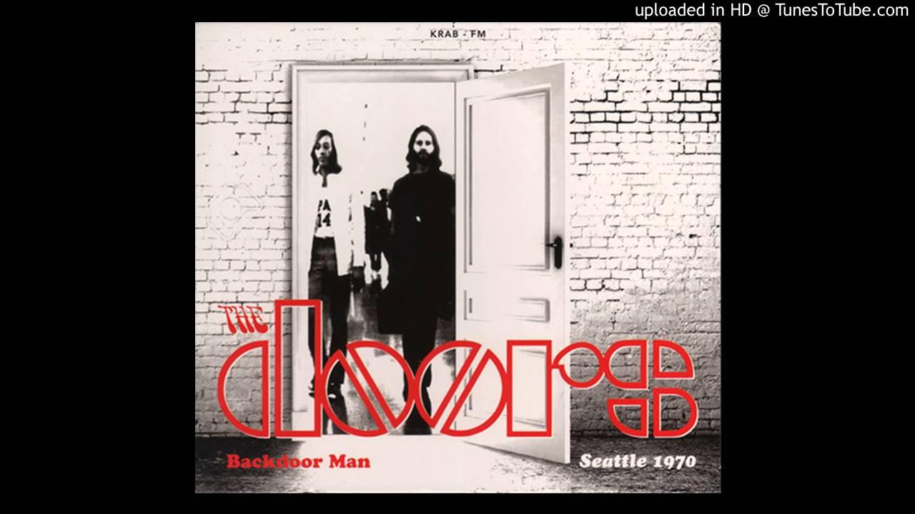 & The Doors - Back Door Man (Live Version Seattle 1970) - YouTube