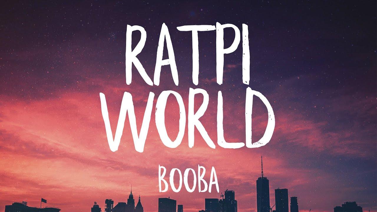 Booba – RATPI WORLD Lyrics