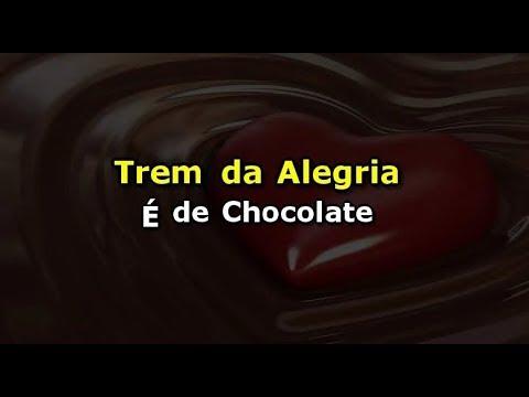 Trem da Alegria - É de chocolate (Karaokê)