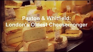 Paxton & Whitfield | London's Oldest Cheesemonger
