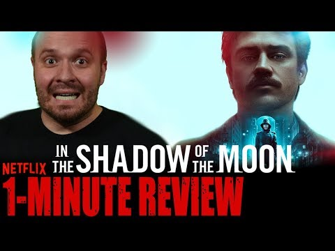 IN THE SHADOW OF THE MOON (2019) - Movie Review - Netflix Original Movie