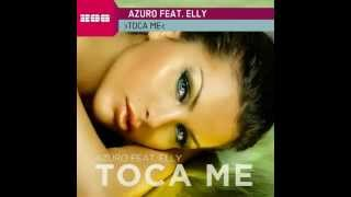 Azuro feat  Elly   Toca Me   YouTube