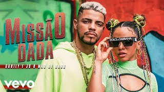 Смотреть клип Gabily, Js O Mão De Ouro - Missão Dada