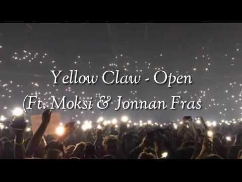 Open (Sub. Español)   Yellow Claw Ft. Moksi & Jonna Fraser   ♥