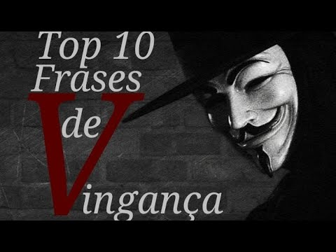 Top 10 Frases Do Filme V De Vingança V For Vendetta 2005