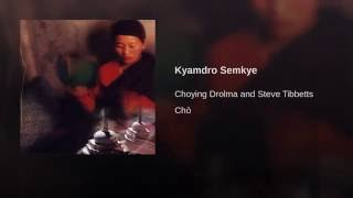 Kyamdro Semkye