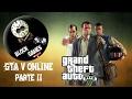 GTA online parte dois