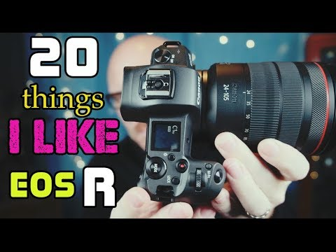 The Canon EOS-R: 20 Reasons Why I Bought One and 5 Things Canon Messed Up.