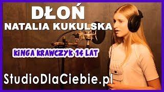 Dłoń - Natalia Kukulska (cover by Kinga Krawczyk) #1342