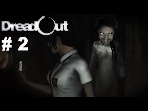 Dreadout Part 2 - SOMEBODY CALL THE GHOSTBUSTERS NOW!