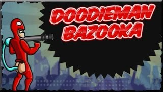 Doodieman Bazooka Game Walkthrough (All Levels)